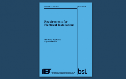 BS 7671:2018 Requirements for Electrical Installations 18th Edition Learn about the new changes